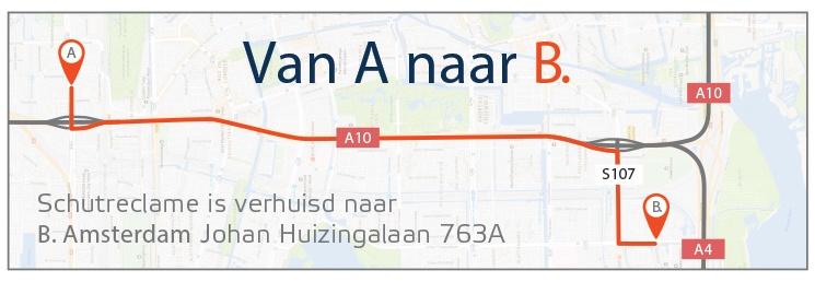 Van A naar B. verhuizing Schutreclame naar B.Amsterdam